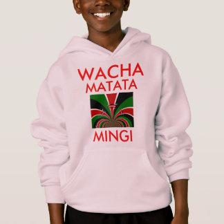 Wacha Matata Mingi Keep it Kenyan Hakuna Matata Hoodie