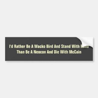 Wacko Bird Bumper Sticker Car Bumper Sticker