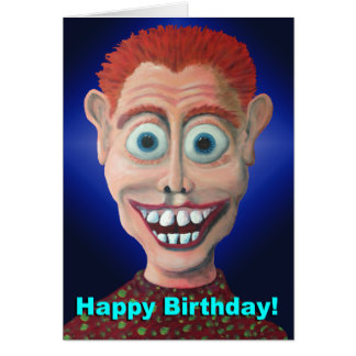 Wacky Birthday Greeting Card