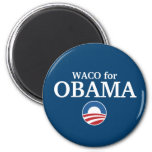 WACO para el personalizado de Obama su ciudad pers Imanes Para Frigoríficos