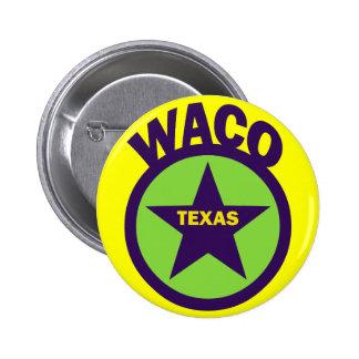 WACO, TEXAS PIN