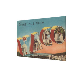 Waco TexasLarge Letter ScenesWaco TX Gallery Wrapped Canvas