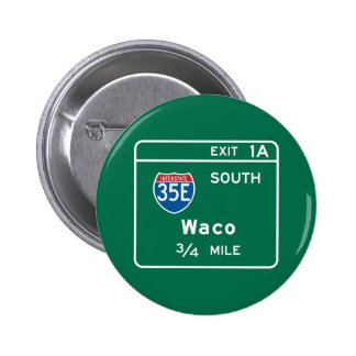 Waco, TX Road Sign Buttons