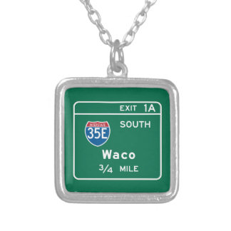 Waco, TX Road Sign Necklaces
