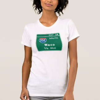 Waco, TX Road Sign T Shirt