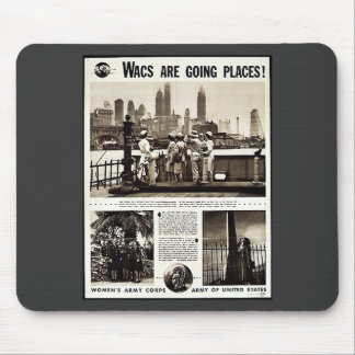 Wacs Are Going Places! Mouse Pad