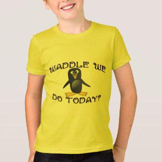 Waddle We Do T-Shirt
