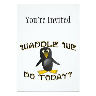 Waddle We Do Today Penguin Card