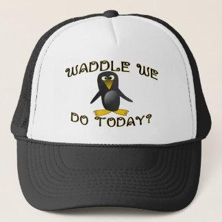 Waddle We Do Trucker Hat