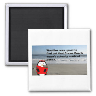 Waddles at Cocoa Beach, Florida 2 Inch Square Magnet