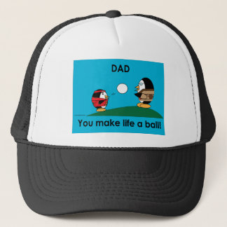 Waddles Dad Makes Life A Ball Hat