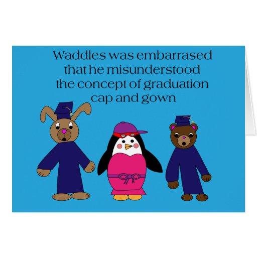 Waddles Graduation Mistake Card