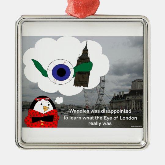 Waddles the Penguin London Eye Ornament