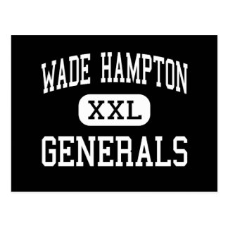 Wade Hampton - Generals - High - Greenville Postcard