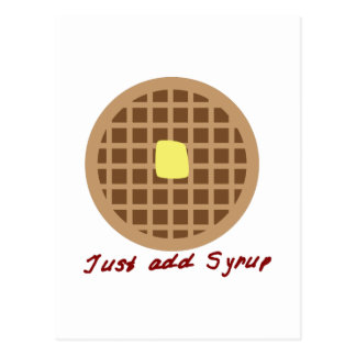 Waffle_Just Add Syrup Postcard