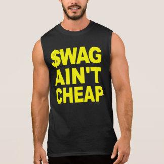 $WAG AIN'T CHEAP SLEEVELESS SHIRT