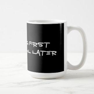 Wag First Growl Later Mug 3