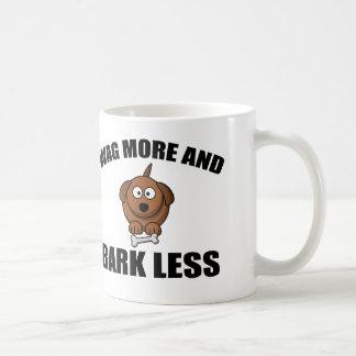 WAG MORE AND BARK LESS COFFEE MUG