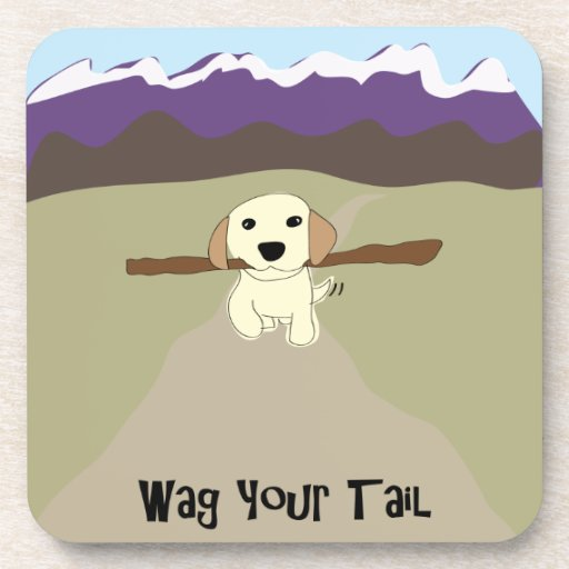 Wag Your Tail Dog - Paw of Attraction Drink Coaster