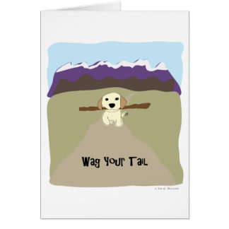Wag Your Tail Dog - Paw of Attraction Greeting Card