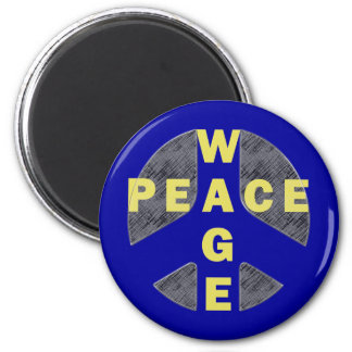 Wage Peace 2 Inch Round Magnet