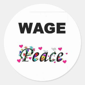 Wage Peace! Classic Round Sticker