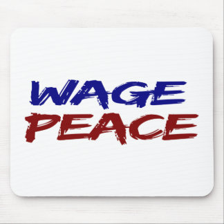 Wage Peace Mouse Pad