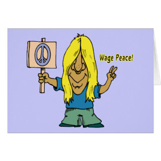 Wage Peace! Not War! Stationery Note Card