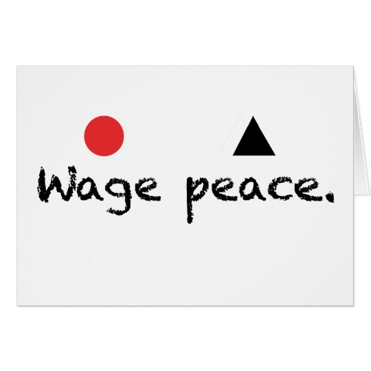 Wage Peace Note Card