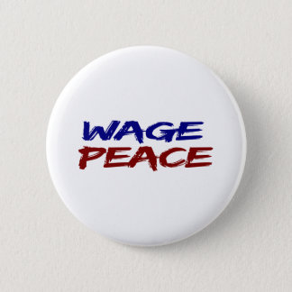 Wage Peace Pinback Button