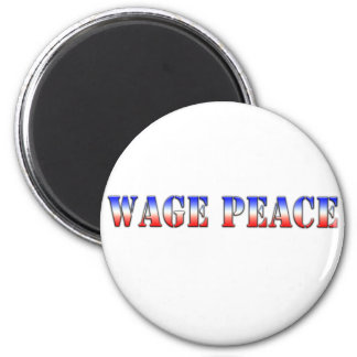 Wage Peace  (Red white & blue version) 2 Inch Round Magnet