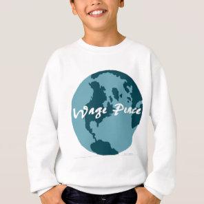 Wage Peace Sweatshirt