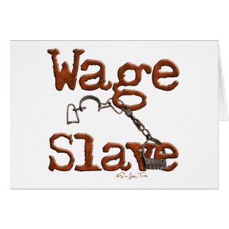 Wage Slave Cards