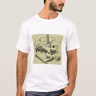 Wages Of Sin T-Shirt