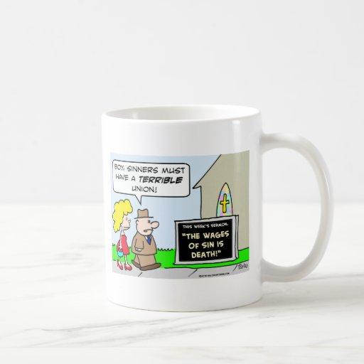 wages sinners death union mug