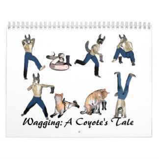 Wagging: A Coyote's Tale Wall Calendars