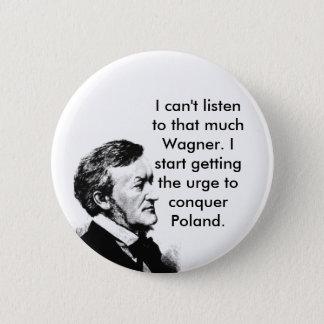 Wagner's Plan Pinback Button