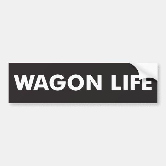 Wagon life bumper sticker