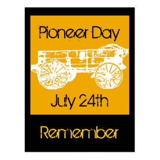 wagon, Pioneer Day, July 24th, Remember Postcard