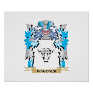 Wagoner Coat of Arms - Family Crest Poster