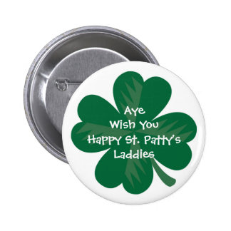 "WagsToWishes_""Aye Wish You Happy St. Patty's"" Pinback Button"