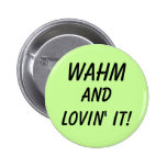WAHM PINS
