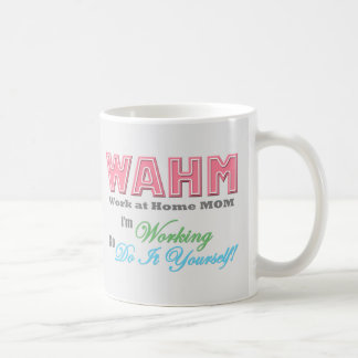 "WAHM - ""Work at Home Mom"" mug"