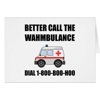 Wahmbulance Boo Hoo Card