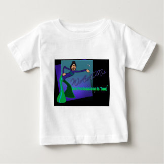 WAHMs Are Professionals Too Baby T-Shirt