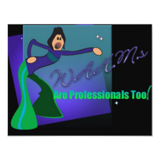 WAHMs Are Professionals Too Card
