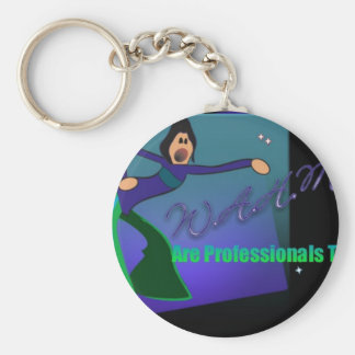 WAHMs Are Professionals Too Keychain