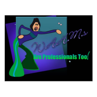 WAHMs Are Professionals Too Postcard