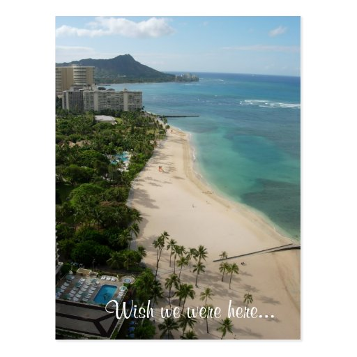 Waikiki Paradise, Wish we were here... Post Cards