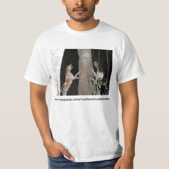 Wait A Minute Kennels - Customized T-Shirt